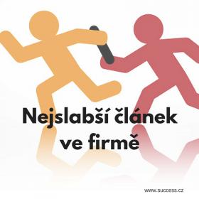 Nejslabší článek ve firmě_Business Success_Melánie Marečková Bulová