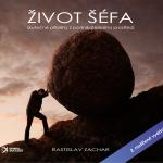 Audiokniha Život šéfa - 2. rozšířené vydání